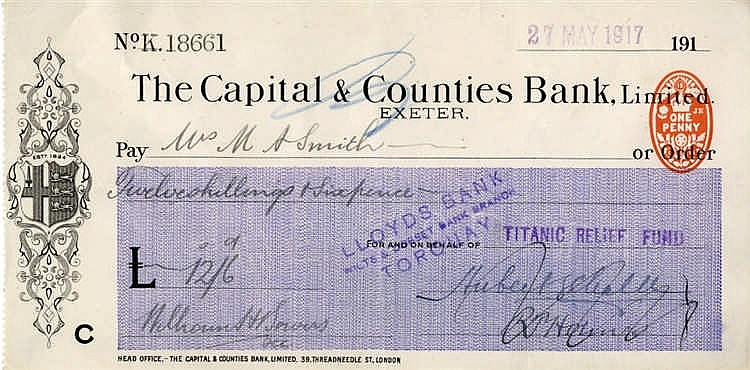 R.M.S. TITANIC: Relief fund cheque to Mrs M.A. Smith wife of John