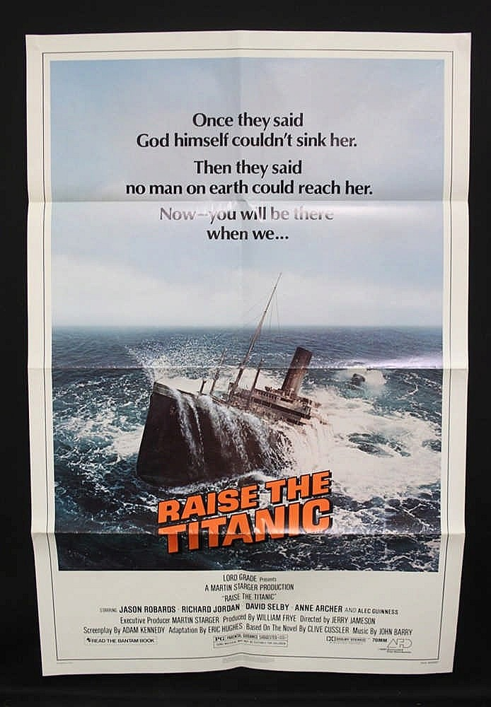 R.M.S. TITANIC: Lobby poster for Raise the Titanic . 27ins. x 40