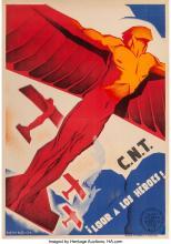 Arturo Ballester Marco (Spanish, 1892-1981) C.N.T.! Loor a los Hèroes!, circa 19