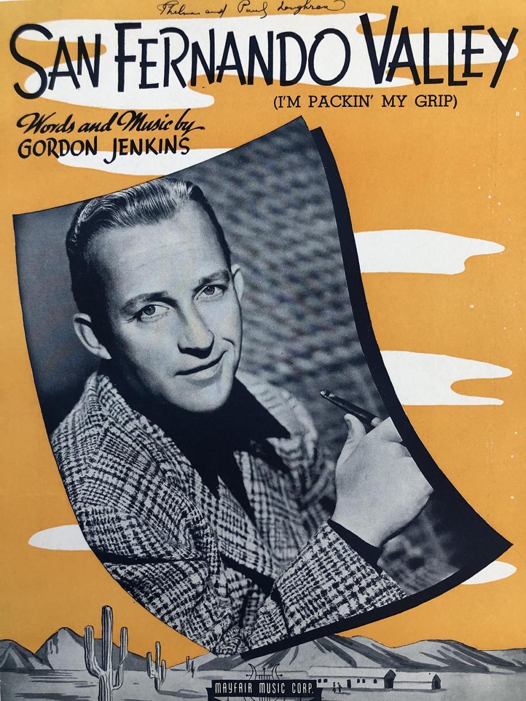 San Fernando Valley (I'm Packin' My Grip) sheet music