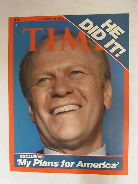 Gerald Ford 1976 Presidential Election Time Magazine Cover A