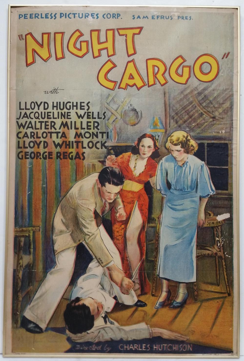 Original Night Cargo One Sheet Movie Poster Lithograph Estate Find Charles Hutchinson Lloyd Hughes Jacqueline Wells Walter Miller Carlotta Monti Lloyd Whitlock George Regas
