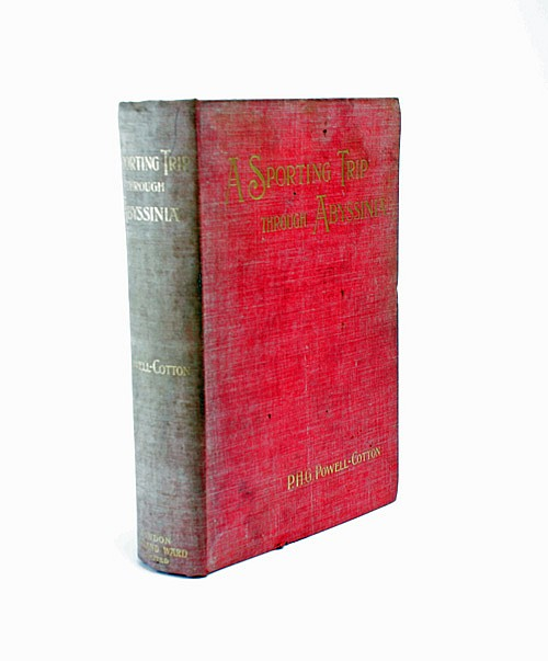 P.H.G. POWELL-COTTON 'A SPORTING TRIP THROUGH ABYSSINIA',
