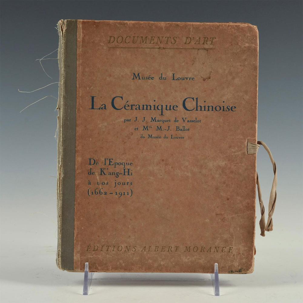 LOUVRE MUSEUM 1922 CATALOG: CHINESE CERAMICS, 42 COLOR