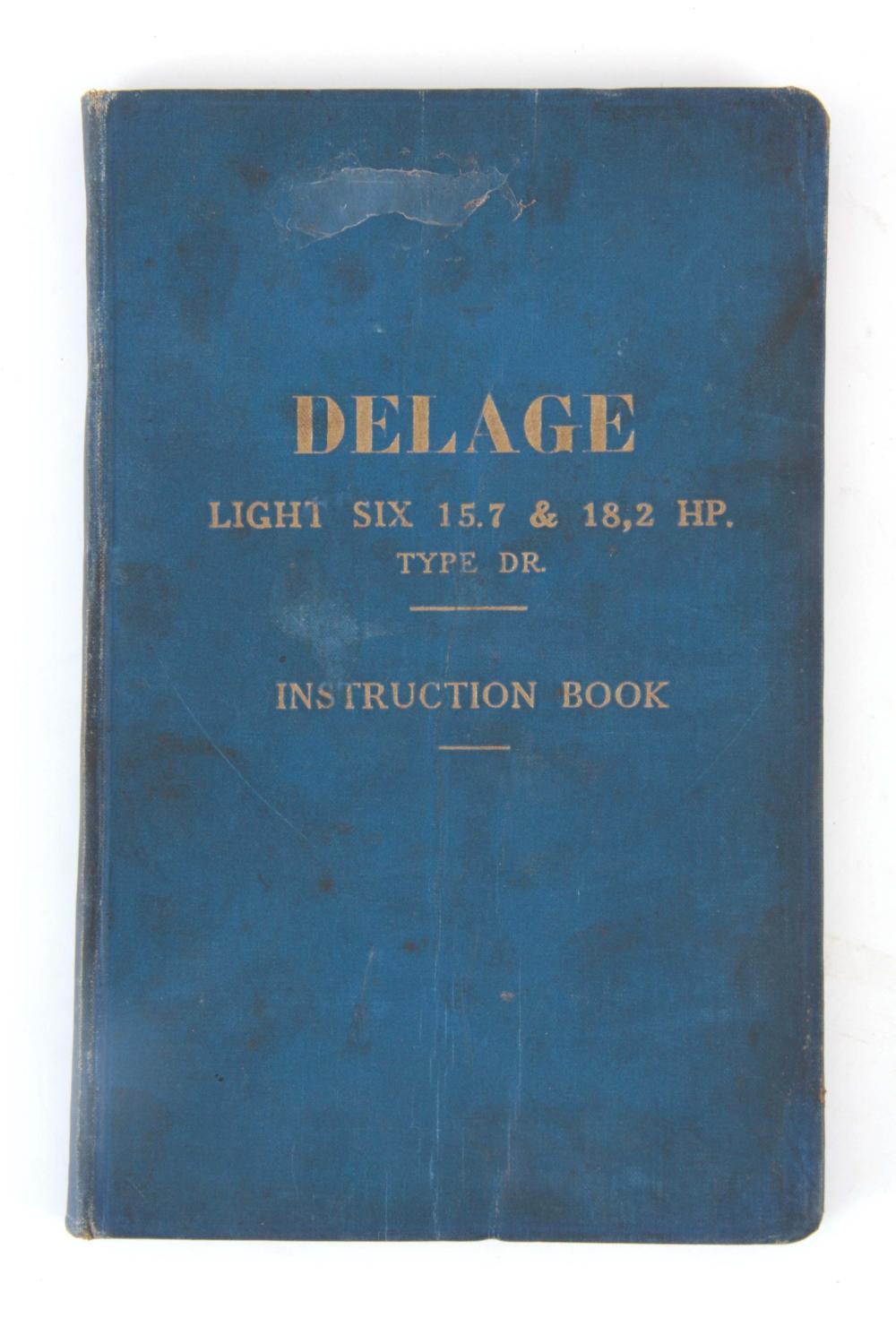 A RARE INSTRUCTION BOOK, DELAGE LIGHT SIX 15.7 & 1