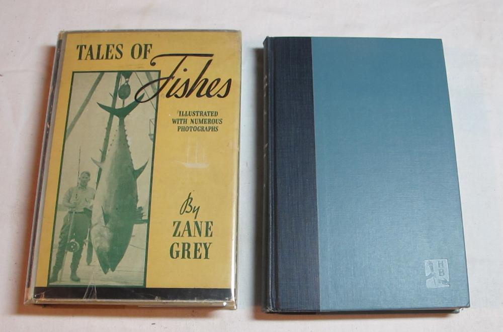 2 ZANE GREY HARDBACK BOOKS TALES OF FISHES 1919 W/DJ 1952 ADVENTURES IN FISHING 1ST