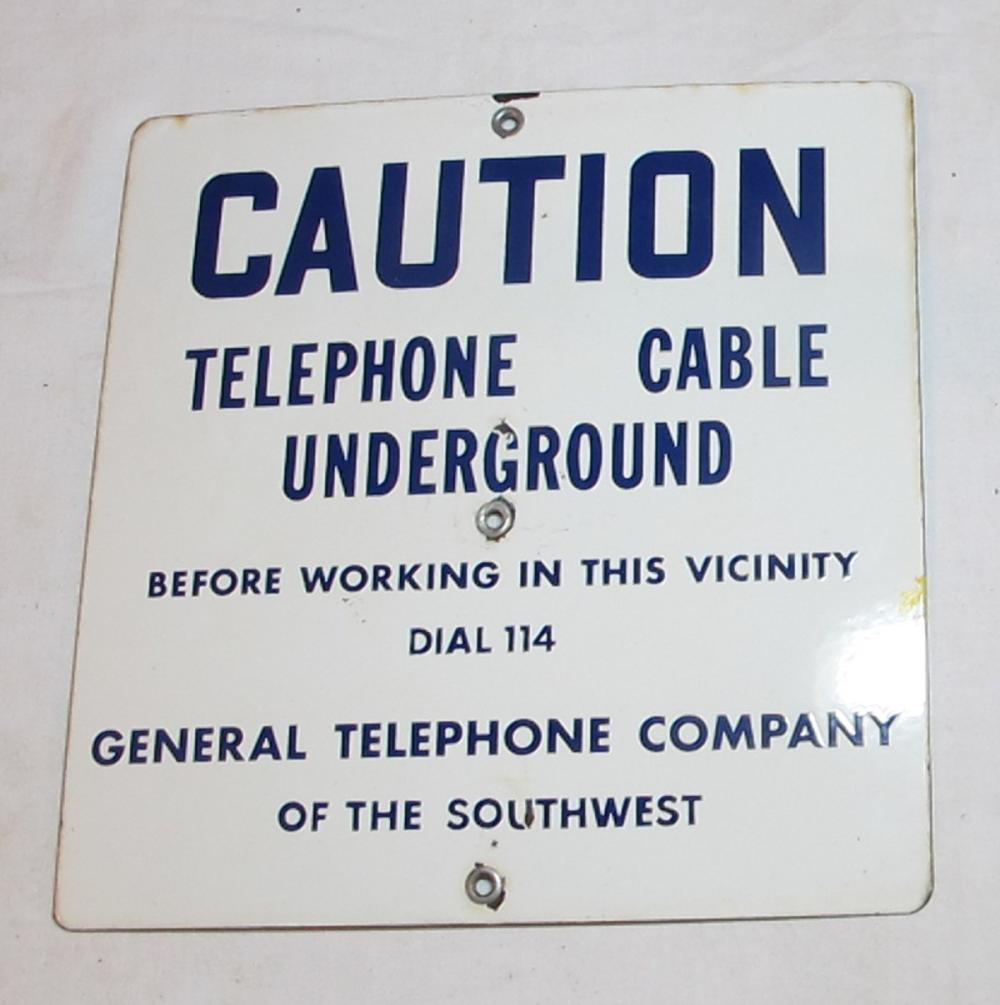 VINTAGE PORCELAIN GENERAL TELEPHONE OF THE SOUTHWEST UNDERGROUND CABLE SIGN DIAL 114
