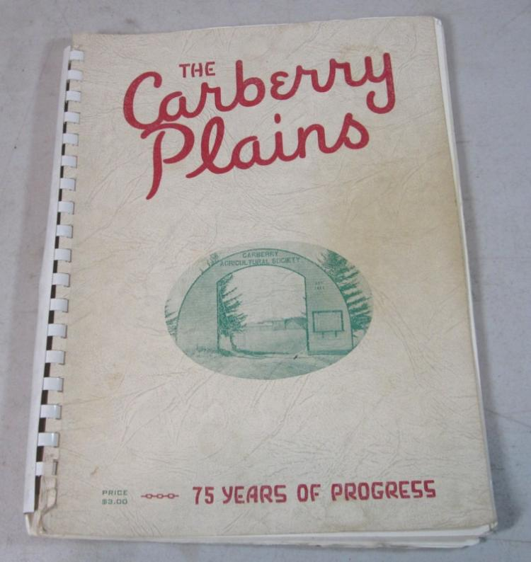1959 THE CARBERRY PLAINS 75 YEARS OF PROGRESS MANITOBA CANADA LOCAL HISTORY BOOK