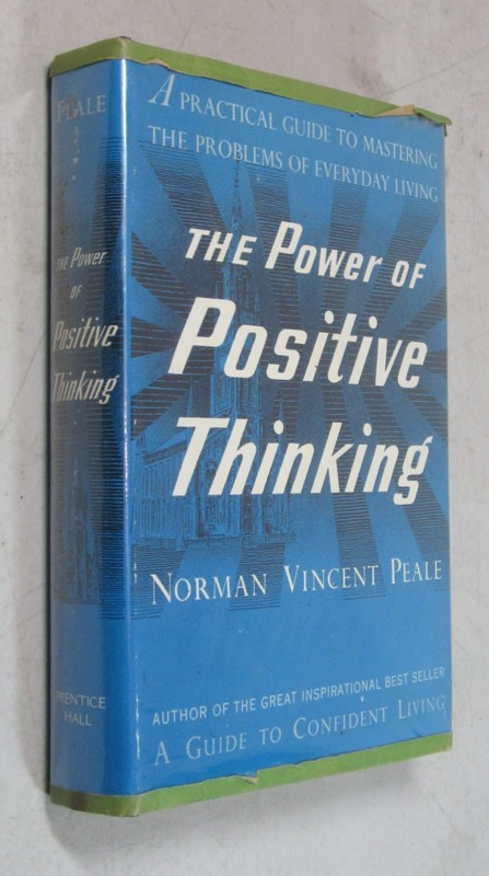 1954 THE POWER OF POSITIVE THINKING NORMAN VINCENT PEALE SIGNED HC/DJ BOOK