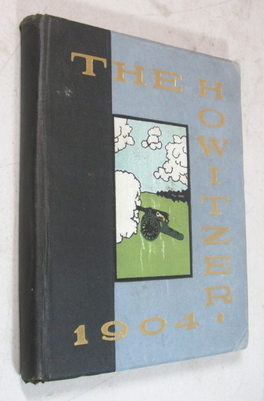 1904 THE HOWITZER YEARBOOK WEST POINT ANNAPOLIS GENERAL PATTON