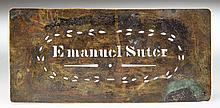 IMPORTANT CUT-OUT BRASS STENCIL USED BY EMANUEL SUTER