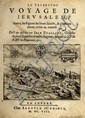 Journey to Jerusalem. Le Tres Devot Voyage de Jerusalem. Antwerp, 1608.