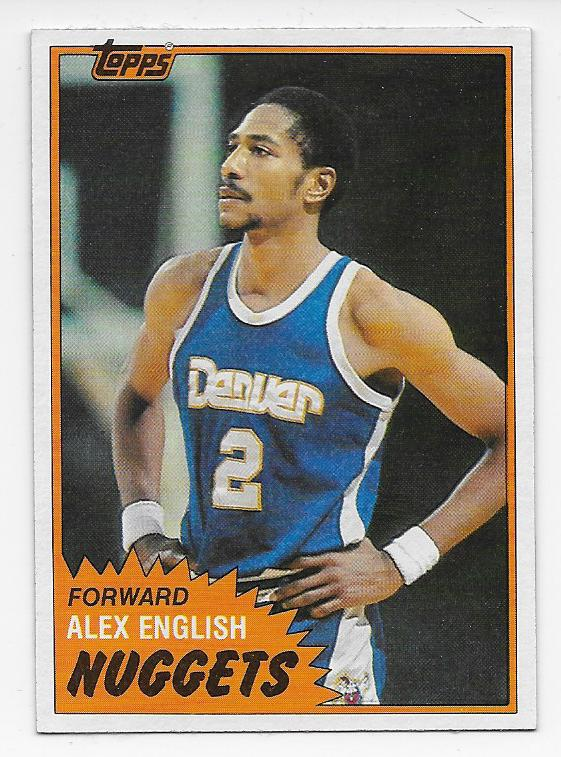 first rate fc9e3 4fa67 1981-82 Topps Alex English of the Denver Nuggets Basketball ...