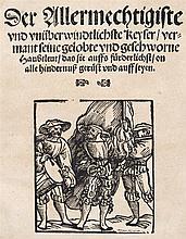 Allermechtigiste, Der,   und unüberwindtlichste Keyser, vermant seine ge
