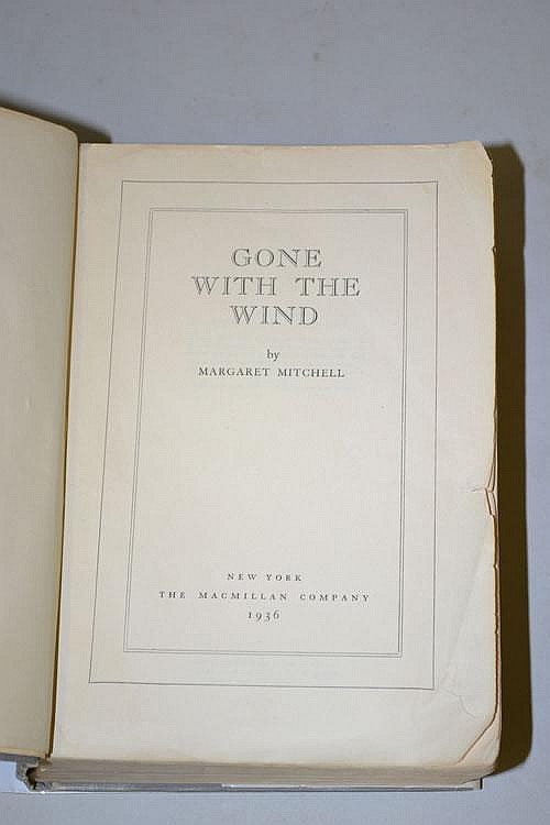 GONE WITH THE WIND BY MARGARET MITCHELL (MAY 1936) FIRST EDITION, FIRST ISSUE