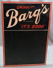 Drink Barqs, It's Good Chalkboard Menu Sign