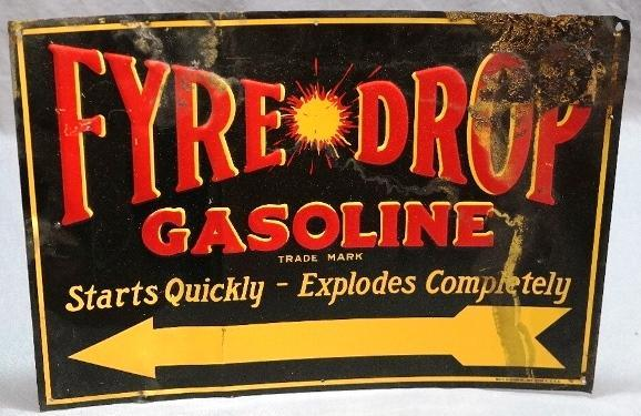 Fyre Drop Gasoline Tin Embossed Arrow Sign