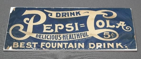 1906 Drink Pepsi=Cola Cardstock Advertising General Store Sign