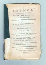 A Sermon Preached Before The Honorable Council, And The Honorable House Of Representatives Of The State Of Massachusetts-Bay In New England May 31, 1780, Being The Anniversary For The Election Of The Honorable Council  Howard, Simeon