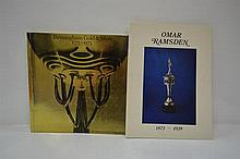 OMAR RAMSDEN 1873 - 1939 AND BIRMINGHAM GOLD AND SILVER 1773 - 1973