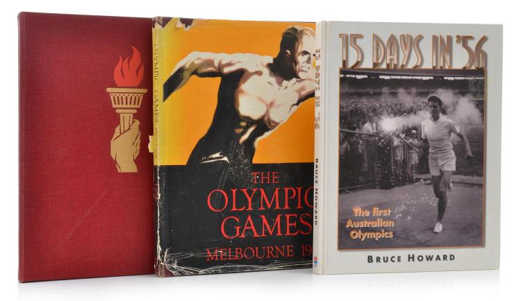 TWO COPIES OF 'THE OLYMPIC GAMES 1956', ONE WITH DUST COVER, AND '15 DAYS IN '56' BY BRUCE HOWARD.