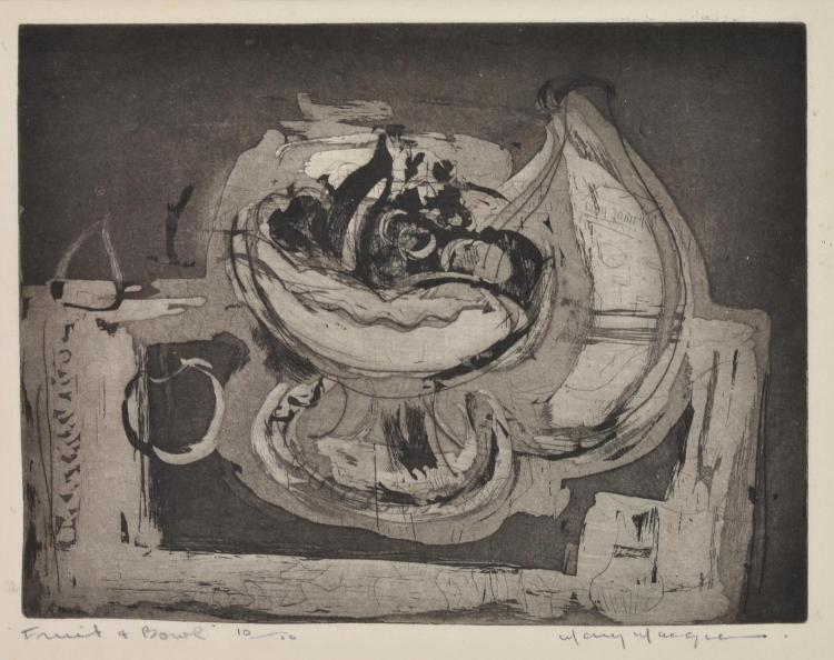 MARY MACQUEEN (1912-1994) Fruit and Bowl etching and aquatint 10/10