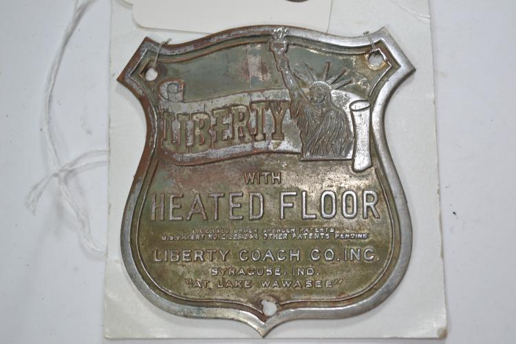 Antique Liberty Heated Floor Badge Placard