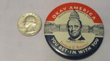 Vintage Button Okay America  - Franklin D Roosevelt