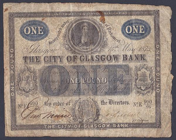Scotland City of Glasgow Bank 1 dated 15th May 1873 series No.E 990/86, Queen Victoria portrait top centre, (Douglas 6), small stains, one small hole & surface dirt, about Fine and very scarce