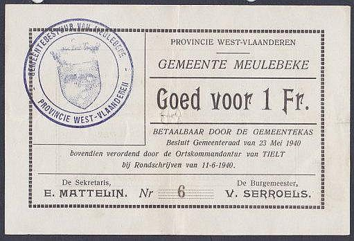 Belgium local issue Meulebeke 1 franc dated 11th June 1940, very low serial No.6, staple hole at centre (for cancellation), about EF