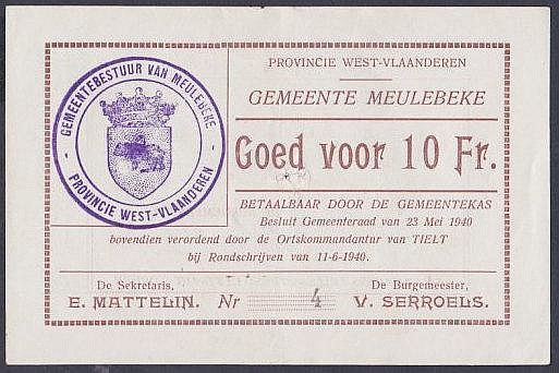 Belgium local issue Meulebeke 10 francs dated 11th June 1940, very low serial No.4, staple hole at centre (for cancellation), about EF
