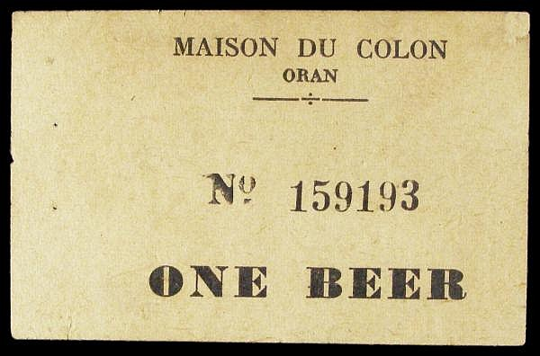 Algeria Maison du Colon, Oran, ONE BEER token (in English) No.159193, issued in North Africa during WW2 most likely for Allied troops, small staple holes left edge, GVF, scarce
