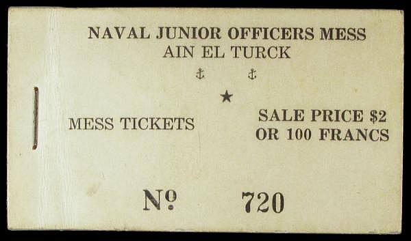 Algeria Ain El Turck Naval Junior Officers Mess tickets No.720, a stapled booklet containing a single 5 franc mess token, sale price $2 or 100 francs, most likely for US forces during WW2, about UNC and scarce