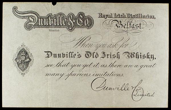 Ireland, Dunville & Co. skit/promotional note, Royal Irish Distilleries, Belfast, issued c.1890s, vignette at left with letters V R for Queen Victoria, watermarked paper, small piece missing top left edge, VF