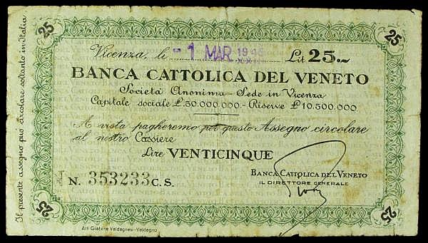 Italy Banca Cattolica del Veneto 25 lire currency cheque dated 1st March 1945 series No.353233, issued in Vicenza, small slit at centre, Fine and scarce