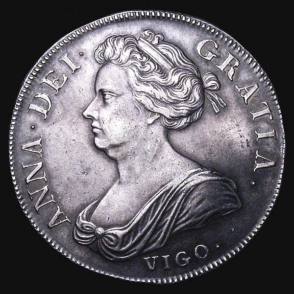 Crown 1703 VIGO ESC 99 Obverse GVF, Reverse VF or better, with a pleasing grey tone, Ex-Spink