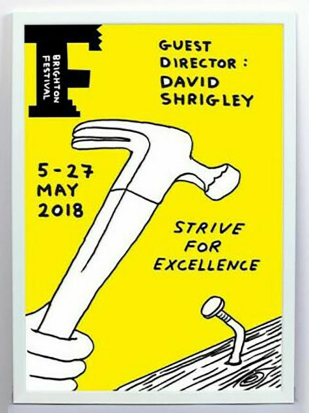 DAVID SHRIGLEY, STRIVE FOR EXCELLENCE, SIGNED/#