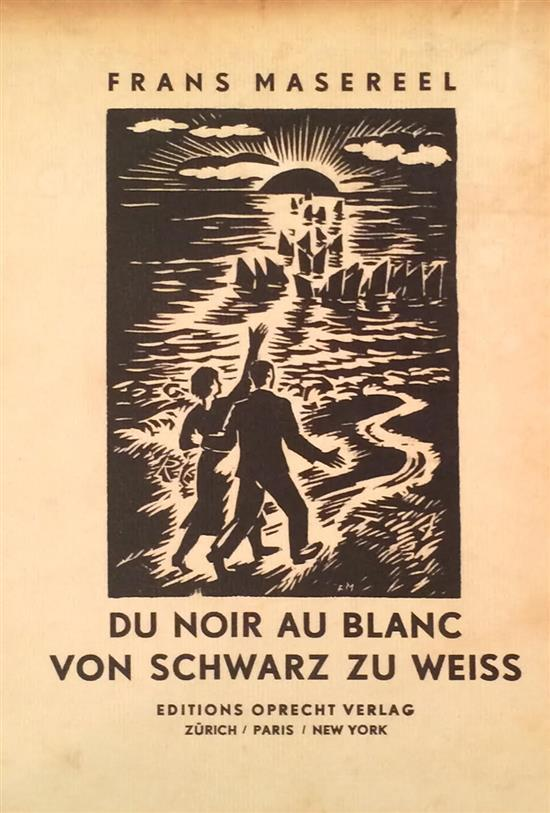 Masereel Frans 1889-1972 (Belgian) Du Noir au Blanc. Von Schwarz zu Weiss. Bound portfolio with 56 woodcuts (out of 57). Published b...