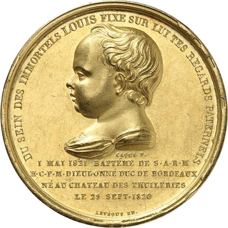 FRANCE Henri d'Artois, duc de Bordeaux, comte de Chambord, petit fils de Charles X et prétendant à la couronne (1820-1883). Médaille en or frappée pour le baptême du duc le 1 mai 1821.