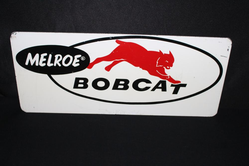 RARE MELROE BOBCAT FARM EQUIPMENT TIN SIGN