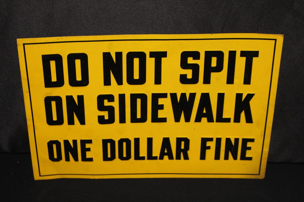 NOS DO NOT SPIT ON SIDEWALK SIGN ONE DOLLAR FINE
