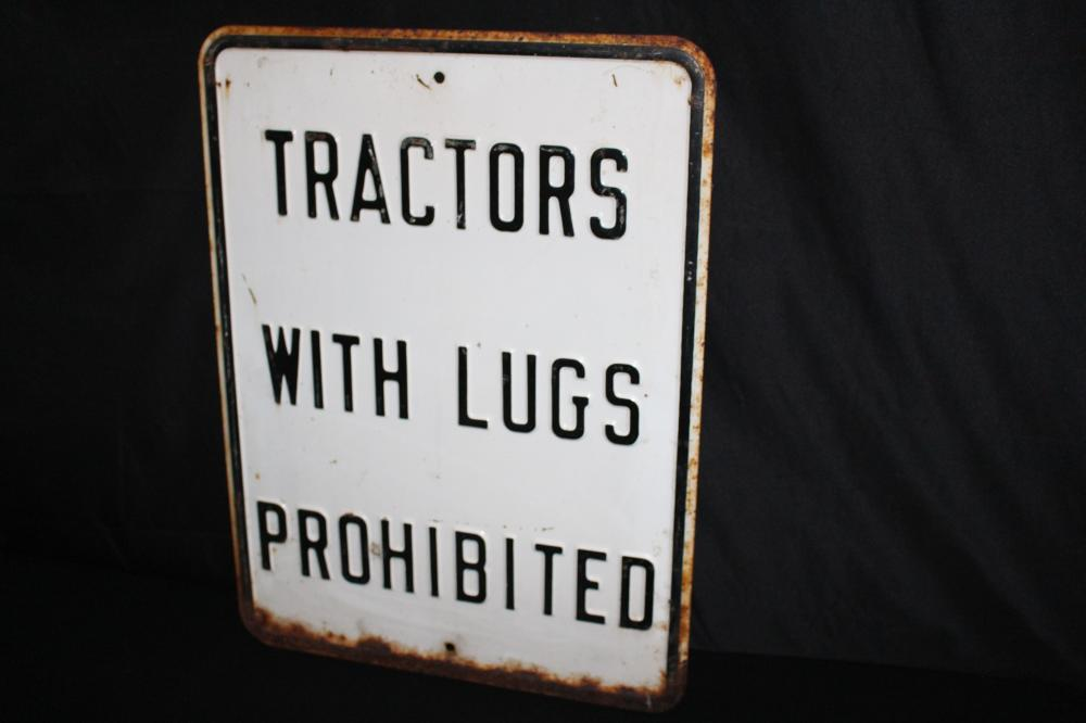 TRACTORS WITH LUGS EMBOSSED STEEL HWY ROAD SIGN