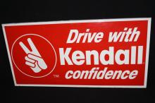 Drive With Kendall Confidence Motor Oil Sign