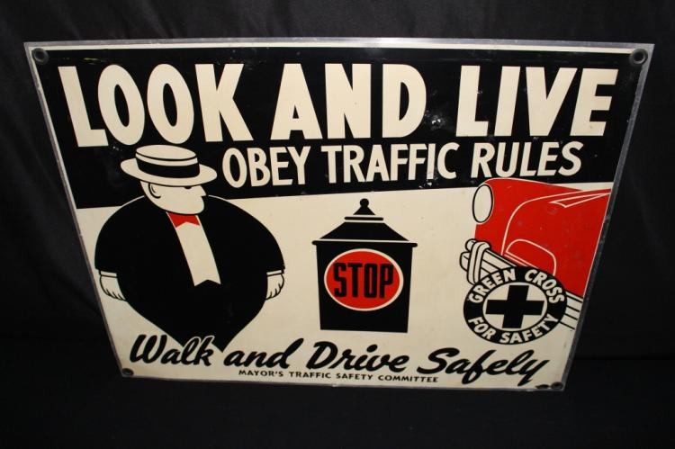 LOOK & LIVE OBEY TRAFFIC RULES SIGN
