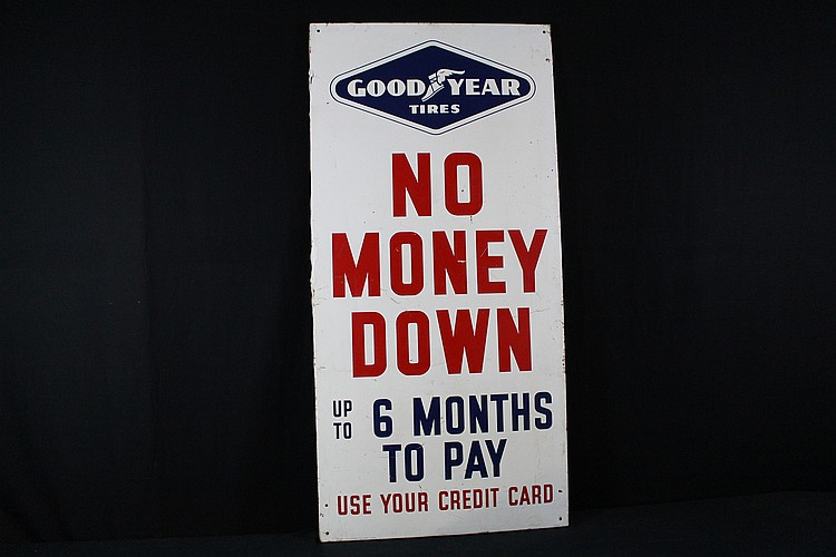 No Money Down Good Year Tires Tin Sign