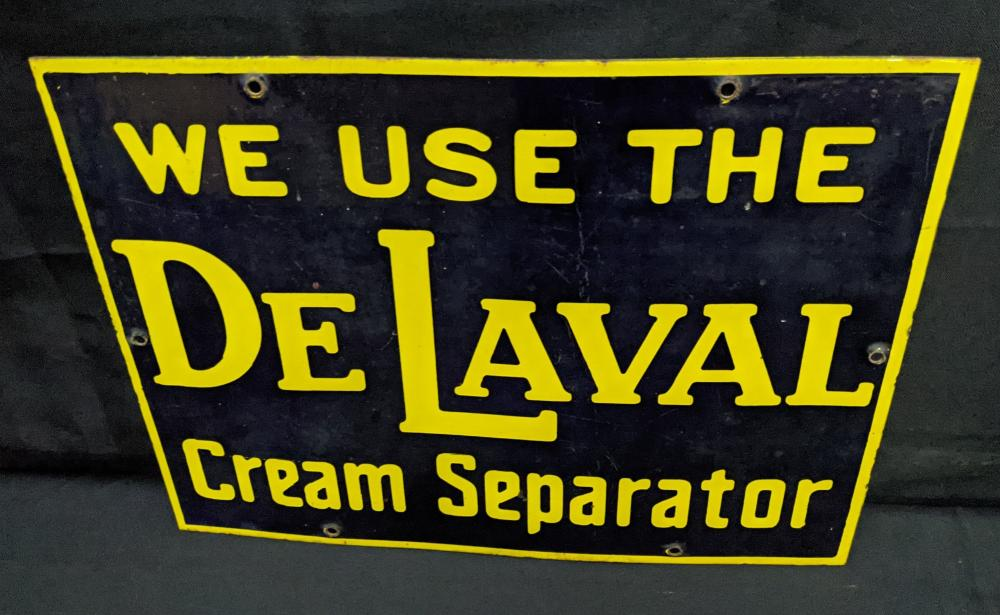 PORCELAIN SIGN WE USE THE DE LAVAL CREAM SEPARATOR