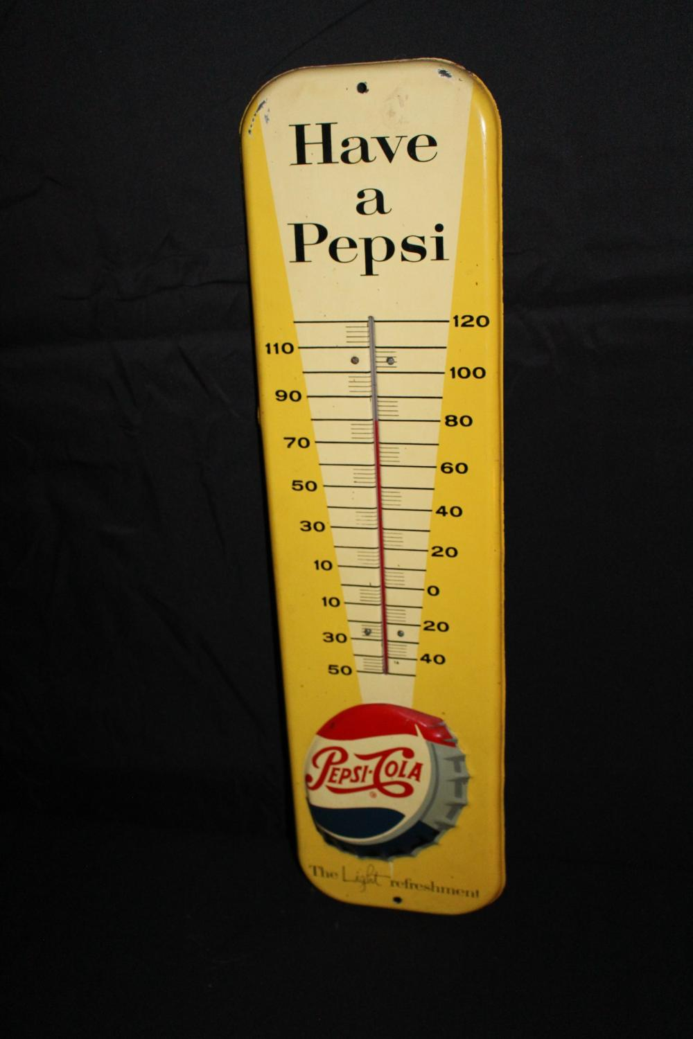 HAVE A PEPSI COLA SODA POP THERMOMETER SIGN