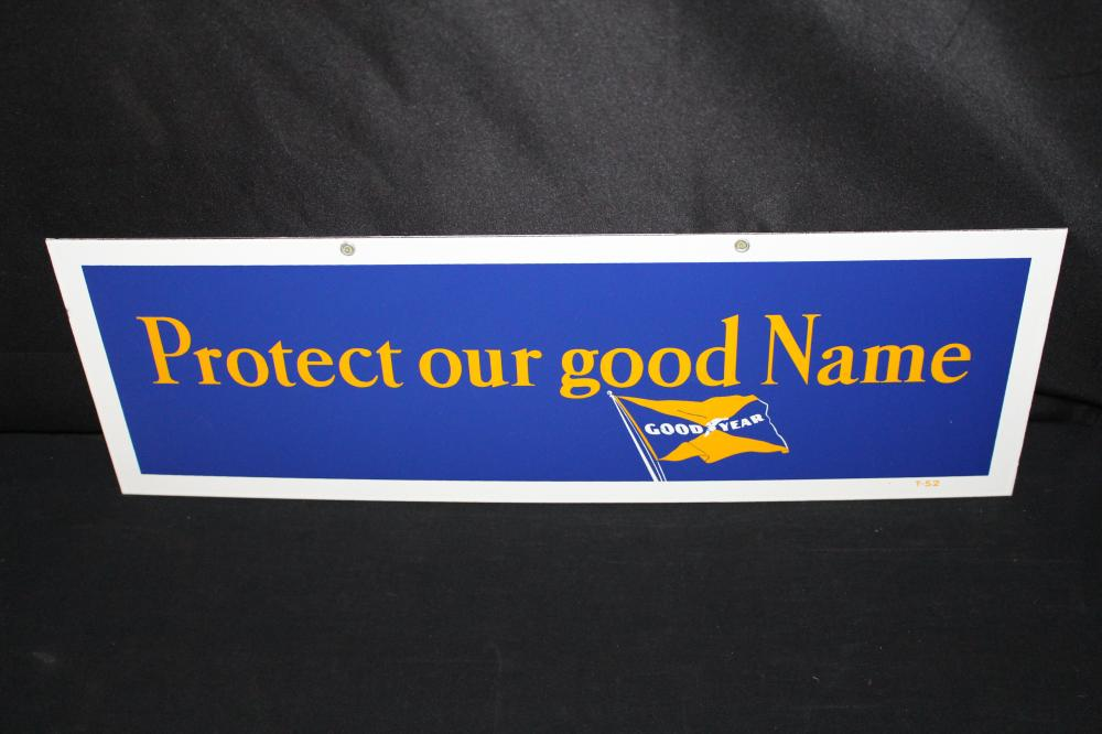PORCELAIN PROTECT OUR NAME GOOD YEAR TIRES SIGN