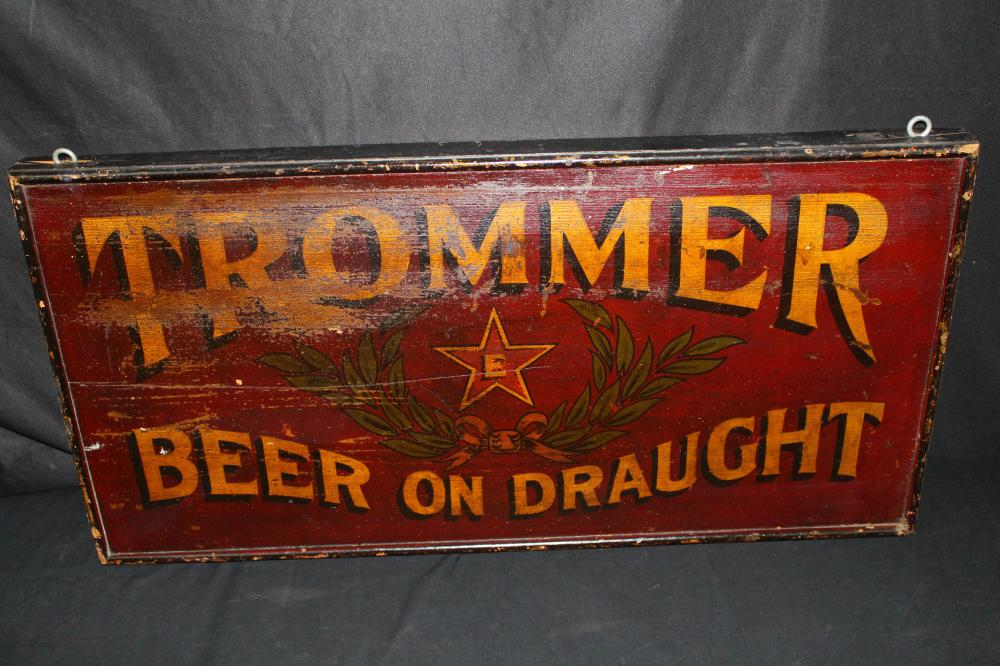 EARLY PRE PRO TROMMER BEER ON DRAUGHT WOOD SIGN