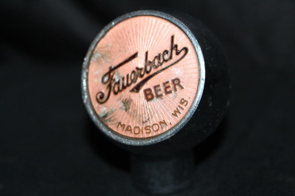 FAUERBACH BEER TAP KNOB MADISON WISCONSIN